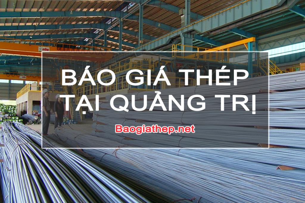 Báo giá thép tại Quảng Trị