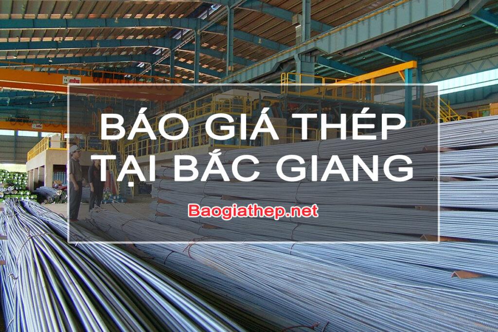 Báo giá thép tại Bắc Giang